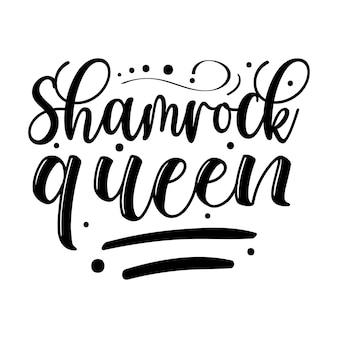 シャムロックの女王のレタリングユニークなスタイルのプレミアムベクトルデザインファイル