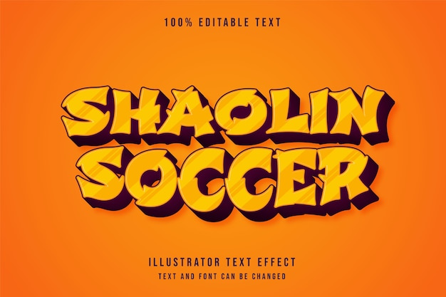 Shaolin soccer,3d editable text effect orange gradation comic style