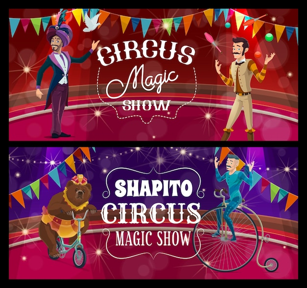 Shapito circus stage, acrobat, juggler and trained bear on arena vector banners. big top tent performers presenting magic show with bear riding bicycle. cartoon artists scene performance and tricks