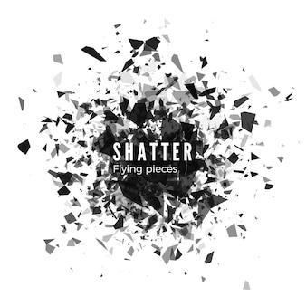 Shatter and destruction effect