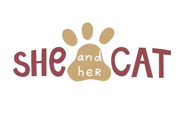 彼女と彼女の猫。ベクトルレタリングラベル