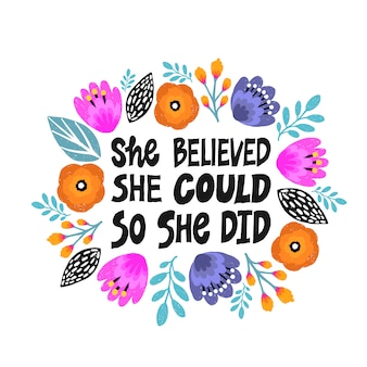 She believed, she could so she did- hand drawn illustration.