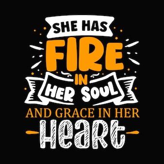 У нее огонь в душе и изящество в сердце уникальный элемент типографики premium vector design