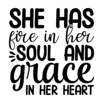 У нее огонь в душе и благодать в сердце