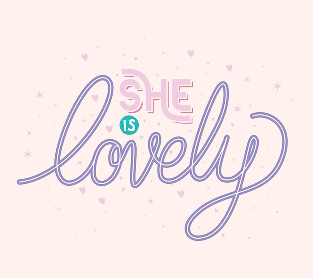 She is lovely lettering with cute hearts