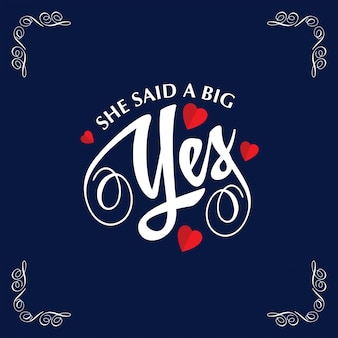 She said a big yes with frame and blue background