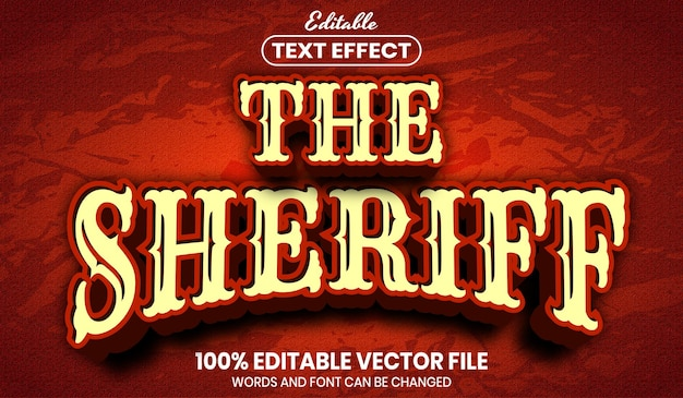 The sheriff text, editable text effect
