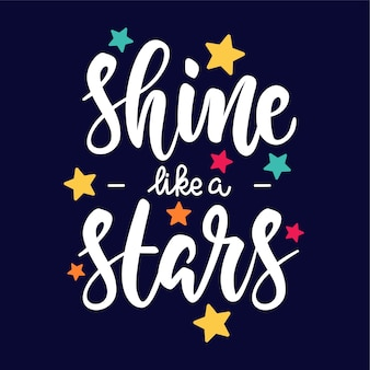 Shine like a stars poster lettering