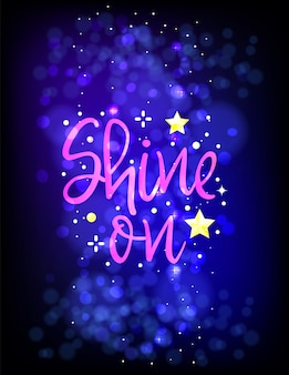 Shine on. phrase for christmas and new year holidays