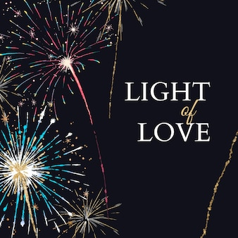 Shiny fireworks template for social media post with editable text, light of love