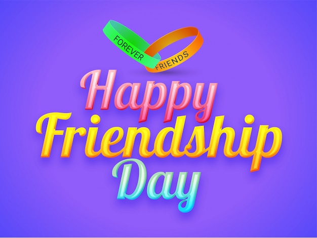 Shiny text happy friendship day with friends forever band.