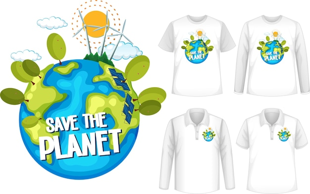 Shirt with save the planet design