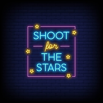 Shoot for the stars for poster in neon style. modern quote inspiration in neon style.