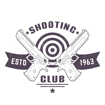 Shooting club logo, vintage emblem, sign with two pistols, vector illustration