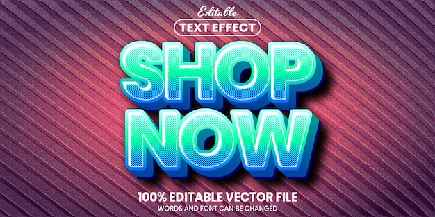Shop now text, font style editable text effect