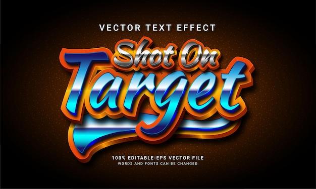 Shot on target 3d editable text style effect Premium Vector