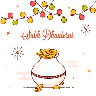 Shubh dhanteras celebration with gold coin pot and bunting light.