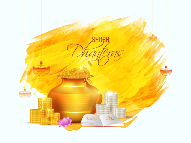 Shubh (happy) dhanteras greeting card design with golden wealth pot, coin stack and holy book on brush stroke.
