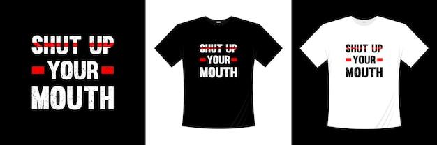 입 다물고 타이포그래피 티셔츠 디자인