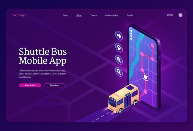 シャトルバスモバイルアプリのアイソメトリックランディングページ。輸送場所管理のアプリケーション。