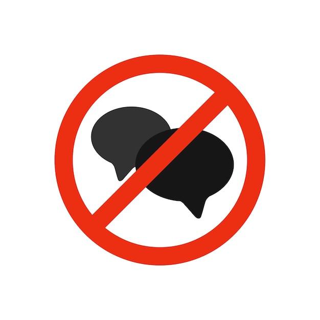 A sign not to make noise do not talk do not correspond do not communicate