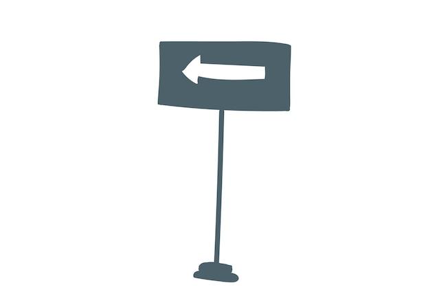 Знак на столбе стрелка белая влево ручной рисунок мультяшный векторная иллюстрация изолированы