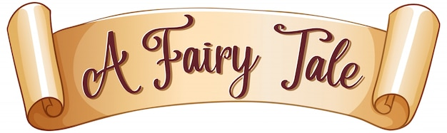 Sign template with word a fairy tale on parchment paper