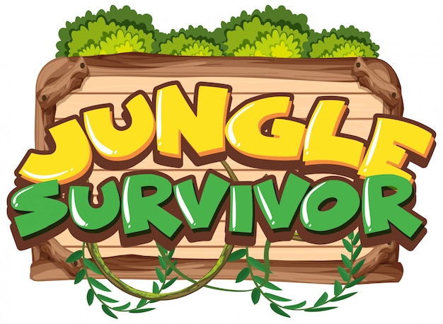 Sign template with word jungle survivor on wooden board