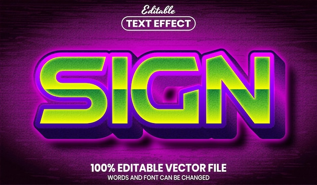 Sign text, font style editable text effect