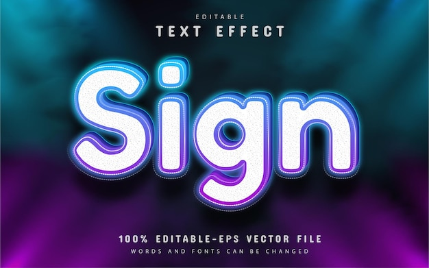 Sign text, neon style text effect