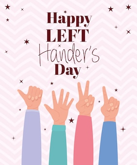 Sign with hands and happy left handers text