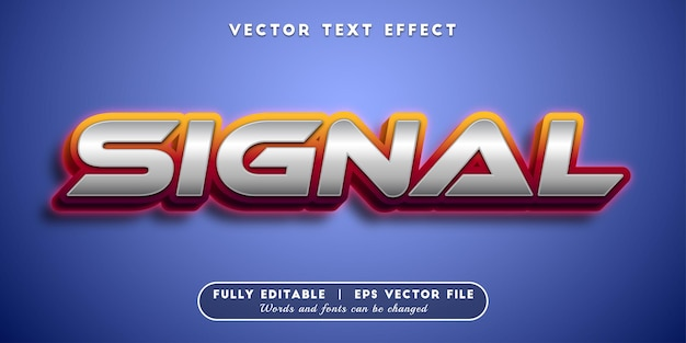 Signal text effect, editable text style