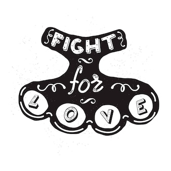 Silhouette of brass knuckles with the words fight for love.  element