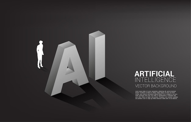 Silhouette of businessman standing with ai text
