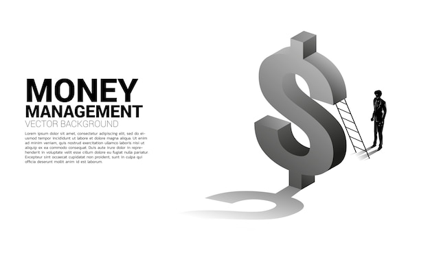 Silhouette of businessman standing with ladder and 3d dollar icon. concept of success investment and growth in business
