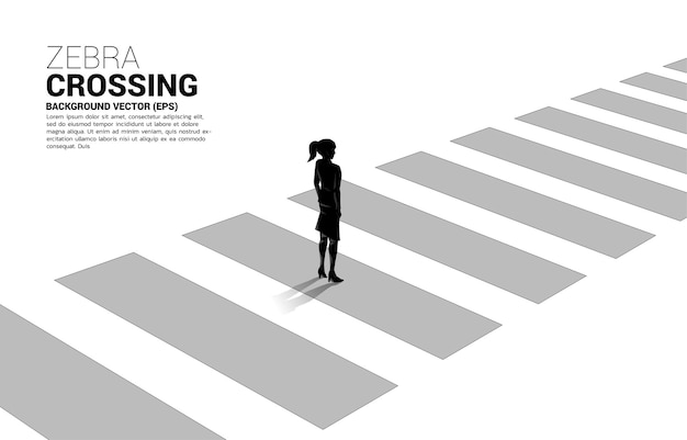 Silhouette of businesswoman standing on zebra crossing. banner of safe zone and business road map.