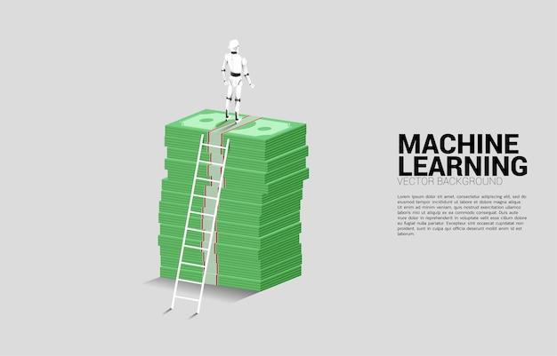 사다리와 은행권 스택 위에 서있는 로봇의 실루엣. 인공 지능 투자의 개념.