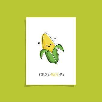 Простой дизайн карты с милыми овощами и фразой. каваи рисунок с кукурузой. иллюстрация с милой кукурузой