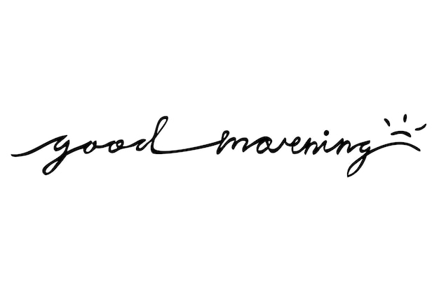 Simple hand draw sketch vector script leterring, good morning, isolated on white
