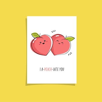 果物と面白いフレーズを使ったシンプルなイラスト-私はあなたを桃です。笑顔の桃のかわいい絵が描かれた既製のカードデザイン