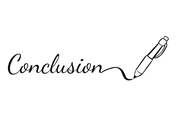 Simple vector sketch ballpoint and text conclusion, for part of presentation material or other related