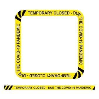 Простая векторная квадратная полицейская линия, временно закрыта из-за пандемии covid-19, рамка для вашего дизайна элемента