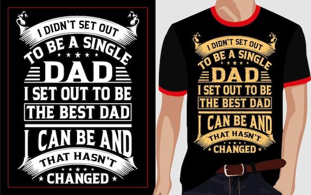 싱글 베스트 아빠 타이포그래피 티셔츠 디자인