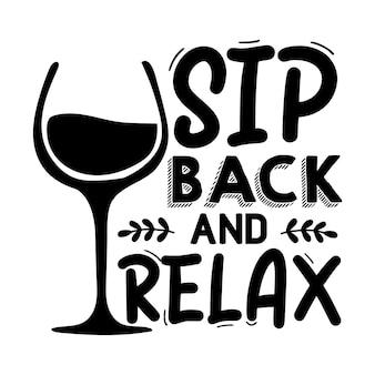 Расслабьтесь и расслабьтесь. надпись premium vector