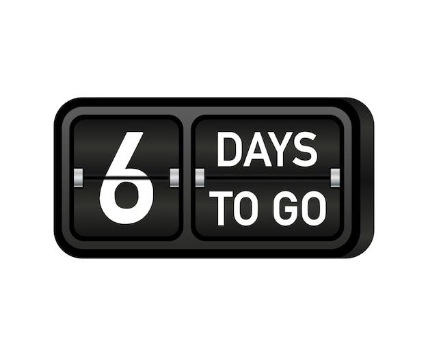 Six days to go clock, darck emblem banner