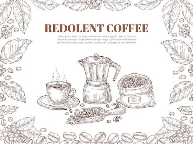 コーヒーのバナーをスケッチします。豆の葉の飾り、レトロな植物、枝のポスター。ホットドリンクカップ、アラビカ穀物プランテーション製品ベクトルの背景。コーヒーの甘美な、カフェインホットカップ飲料のイラスト