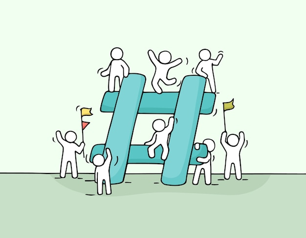 Sketch of  little people with big hashtag. doodle cute miniature scene of workers about internet symbol. hand drawn cartoon  for social media design.