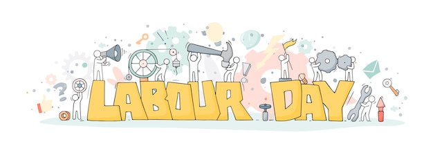 Sketch with words labour day and little people. doodle cute miniature of workers with tools.