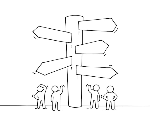 Sketch of working little people with road sign. doodle cute miniature of signpost. hand drawn cartoon illustration for business design and infographic.