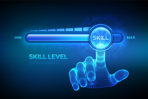 Skill levels growth. increasing skills level. wireframe hand is pulling up to the maximum position progress bar with the word skill.